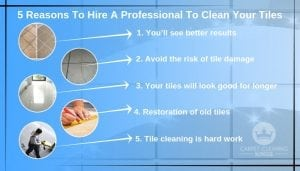 5 Reasons To Hire A Professional To Clean Your Tiles