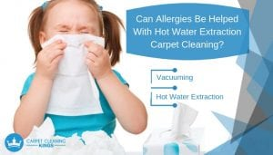 Can Allergies Be Helped With Hot Water Extraction Carpet Cleaning_