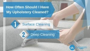 How Often Should I Have My Upholstery Cleaned_