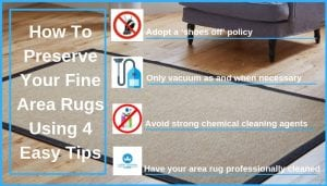 How To Preserve Your Fine Area Rugs Using 4 Easy Tips